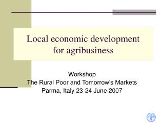 Local economic development  for agribusiness