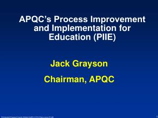 APQC's Process Improvement and Implementation for Education (PIIE)