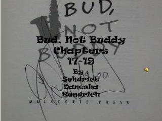 Bud, Not Buddy Chapters  17-19