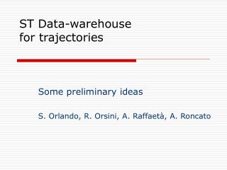 ST Data-warehouse for trajectories