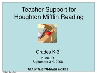 Teacher Support for  Houghton Mifflin Reading