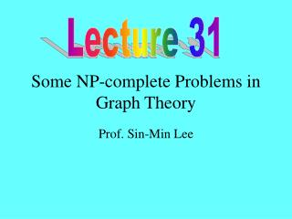 Some NP-complete Problems in Graph Theory