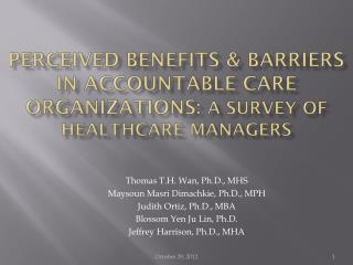 Perceived Benefits & Barriers in Accountable Care Organizations: A Survey of Healthcare Managers
