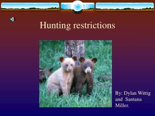 Hunting  restrictions