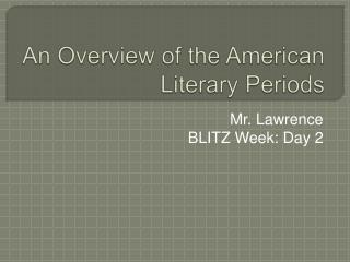 An Overview of the American Literary Periods
