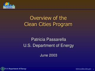 Overview of the  Clean Cities Program