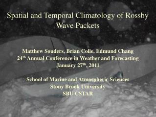 Spatial and Temporal Climatology of Rossby Wave Packets