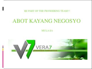 BE PART OF THE PIONEERING TEAM!!! ABOT KAYANG NEGOSYO  MULA SA
