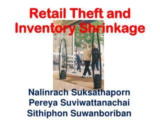Retail Theft and Inventory Shrinkage