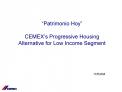 Patrimonio Hoy   CEMEX s Progressive Housing Alternative for Low Income Segment