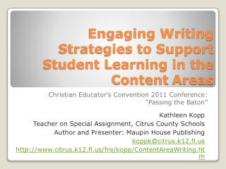 Engaging Writing Strategies to Support Student Learning in the Content  Areas