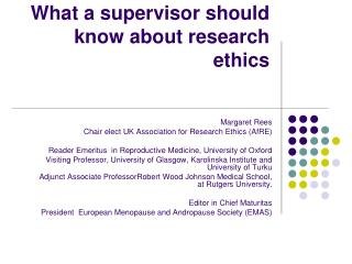 What a supervisor should know about research ethics