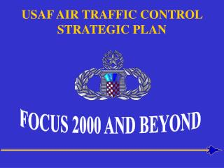 USAF AIR TRAFFIC CONTROL STRATEGIC PLAN