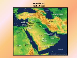 Middle East  Part I Notes