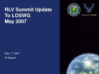 RLV Summit Update To LOSWG  May 2007
