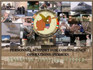 PERSONNEL SUPPORT FOR CONTINGENCY OPERATIONS (PERSCO)