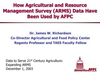 How Agricultural and Resource Management Survey (ARMS) Data Have Been Used by AFPC