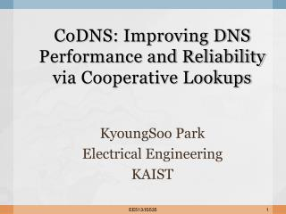 CoDNS : Improving DNS Performance and Reliability via Cooperative Lookups