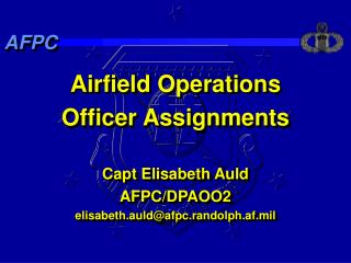 Airfield Operations Officer Assignments