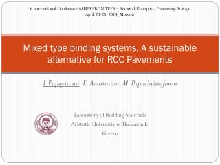 Mixed type binding systems. A sustainable alternative for RCC Pavements
