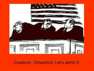 Crawford...Smawford. Let's admit it!