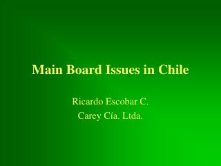 Main Board Issues in Chile