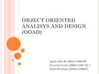 OBJECT ORIENTED ANALISYS AND DESIGN (OOAD)