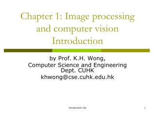 Chapter 1: Image processing  and computer vision Introduction