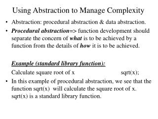 Using Abstraction to Manage Complexity