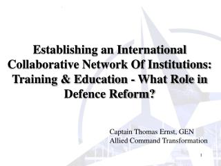 Establishing an International Collaborative Network Of Institutions: