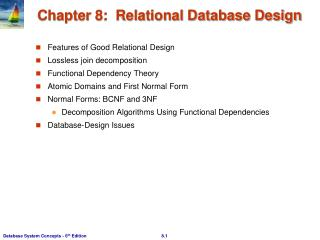 Chapter 8:  Relational Database Design