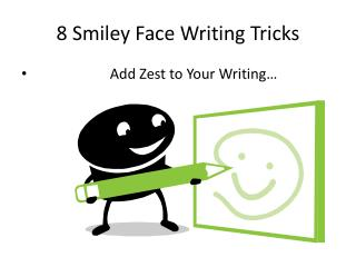 8 Smiley Face Writing Tricks