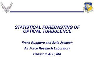 STATISTICAL FORECASTING OF OPTICAL TURBULENCE
