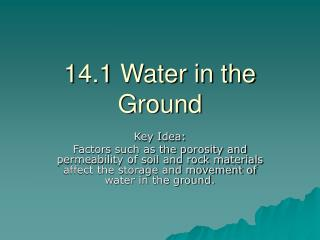 14.1 Water in the Ground