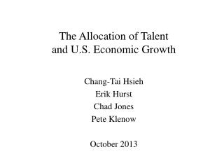 The Allocation of Talent  and U.S. Economic Growth