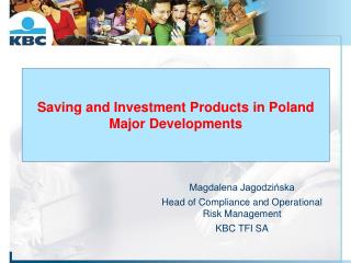 Saving and Investment Products  in Poland Major Developments