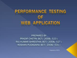 PERFORMANCE  TESTING OF WEB  APPLICATION