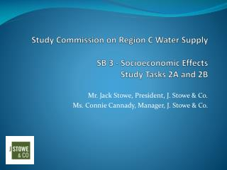 Study Commission on Region C Water Supply  SB 3 - Socioeconomic Effects Study Tasks 2A and 2B