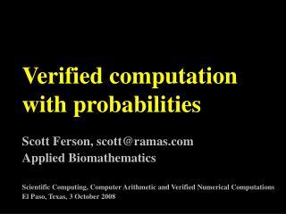Verified computation with probabilities