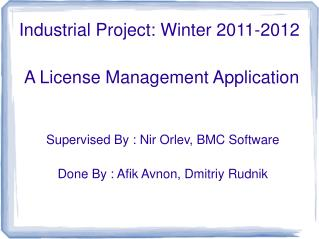 Industrial Project: Winter 2011-2012