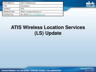 ATIS Wireless Location Services (LS) Update