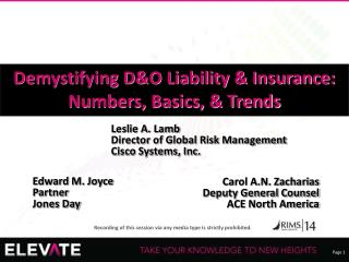 Demystifying D&O Liability & Insurance: Numbers, Basics, & Trends