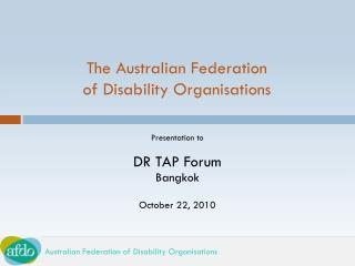 The Australian Federation  of Disability Organisations