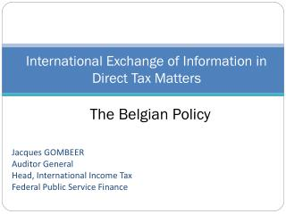 International Exchange of Information in Direct  Tax Matters