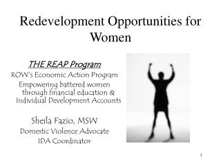 Redevelopment Opportunities for Women