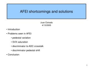 AFEI shortcomings and solutions