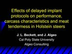 Effects of delayed implant protocols on performance, carcass characteristics and meat tenderness in Holstein steers