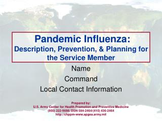 Pandemic Influenza: Description, Prevention, & Planning for the Service Member