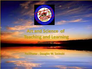 Art and Science  of   Teaching and Learning