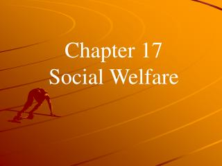 Chapter 17 Social Welfare